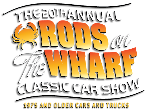 The 15th Annual Rods on the Wharf Classic Car Show | 1975 and Older Cars and Trucks